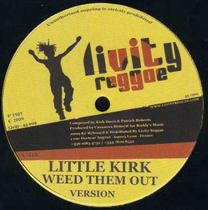 Little Kirk / Fred Ca$h* ‎– Weed Them Out / Pam Pam