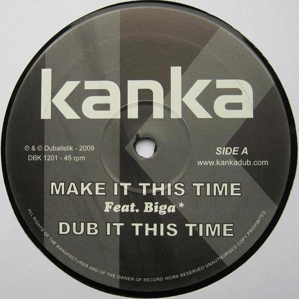 Kanka ‎– Make It This Time / Nova Dub