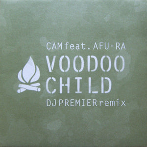 Cam Feat. Afu-Ra ‎– Voodoo Child (DJ Premier Remix)