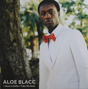 Aloe Blacc ‎– I Need A Dollar / Take Me Back