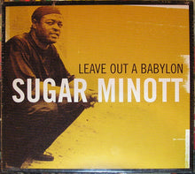 Sugar Minott ‎– Leave Out A Babylon