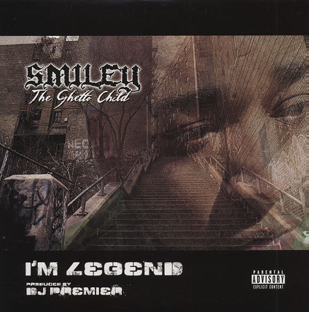 Smiley The Ghetto Child ‎– I'm Legend