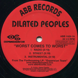 Dilated Peoples ‎– Worst Comes To Worst / Target Practice