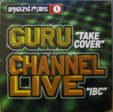 Guru / Channel Live ‎– Organized Rhymes Volume 1