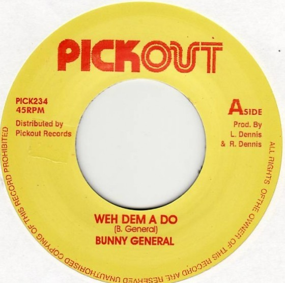 Bunny General ‎– Weh Dem A Do