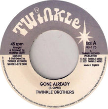 Twinkle Brothers / Illie P ‎– Gone Already