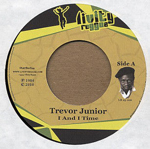 Trevor Junior ‎– I And I Time