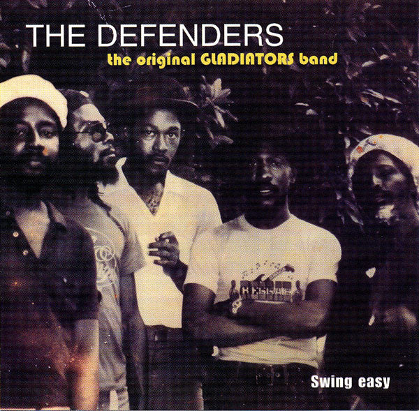 The Defenders ‎– The Original Gladiators Band / Swing Easy