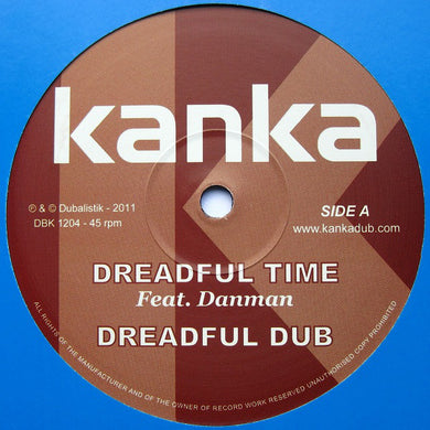 Kanka ‎– Dreadful Time / Humble Dub