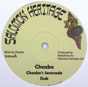 Chazbo / I Jah Salomon ‎– Chazbo's Serenade / Horns From The Earth