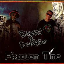 Barry & Dougie ‎– Problem Time