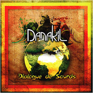 Danakil ‎– Dialogue De Sourds