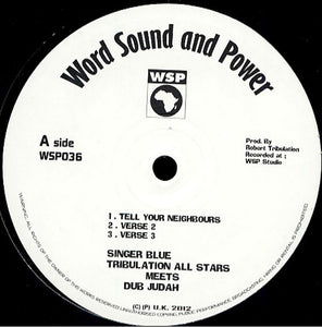 Singer Blue, Tribulation All Stars Meets Dub Judah ‎– Tell Your Neighbours / Rise Up