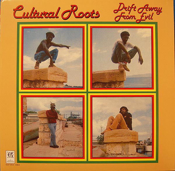 Cultural Roots ‎– Drift Away From Evil