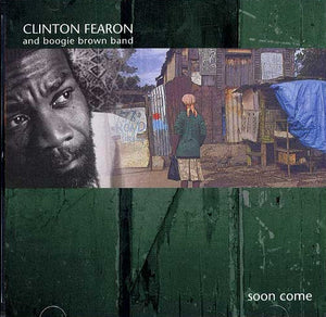 Clinton Fearon And Boogie Brown Band ‎– Soon Come