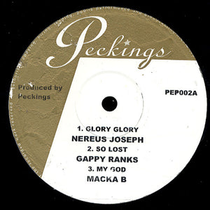 Nereus Joseph / Gappy Ranks / Macka B ‎– Glory Glory / So Lost / My God