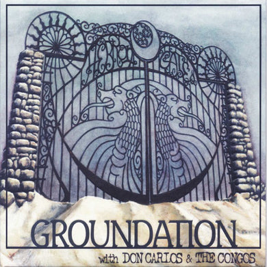 Groundation With Don Carlos & The Congos ‎– Hebron Gate (CD)