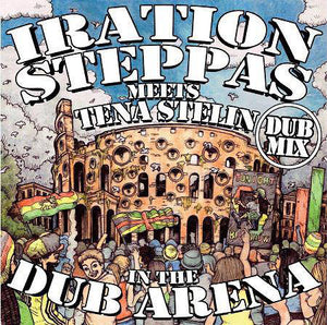 Iration Steppas Meets Tena Stelin ‎– In The Dub Arena (Dub Mix)