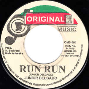 Junior Delgado ‎– Run Run
