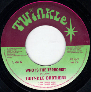 Twinkle Brothers ‎– Who Is The Terrorist