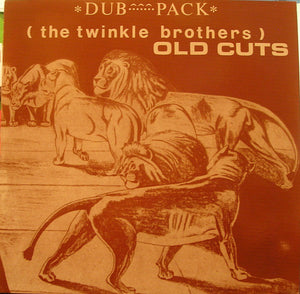 Twinkle Brothers ‎– Old Cuts Dub Pack