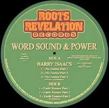 Barry Isaacs, Word Sound & Power ‎– No Justice / Earth Tremor
