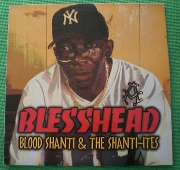 Blood Shanti & The Shanti-Ites ‎– Blesshead