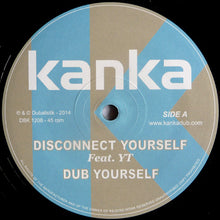 Kanka ‎– Disconnect Yourself / Ghost Of Dub