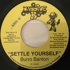 Burro Banton / Gringo – Settle Yourself / Times Hard
