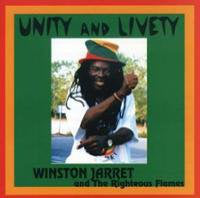 Winston Jarrett And The Righteous Flames ‎– Unity And Livety