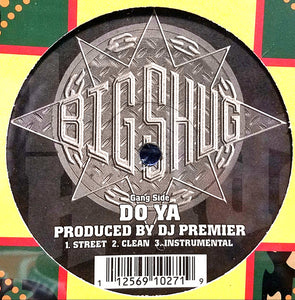Big Shug ‎– Do Ya / On The Record