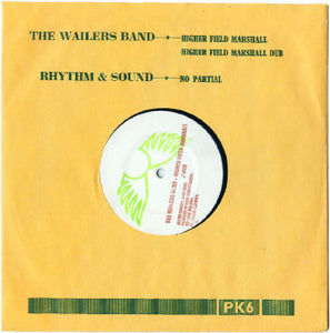 The Wailers Band / Rhythm & Sound ‎– Higher Field Marshall / No Partial