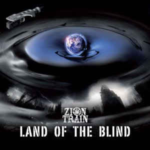 Zion Train ‎– Land Of The Blind
