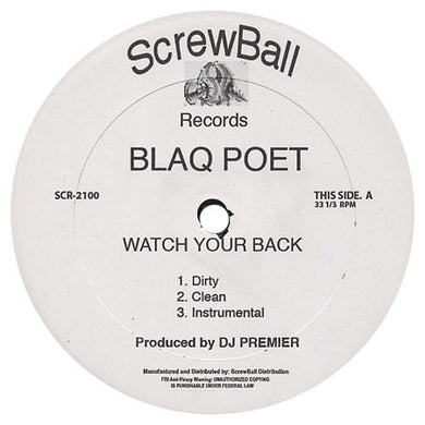 Blaq Poet ‎– Watch Your Back / Bloody Mess