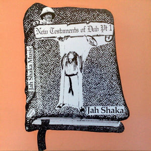 Jah Shaka ‎– New Testaments Of Dub Part 1