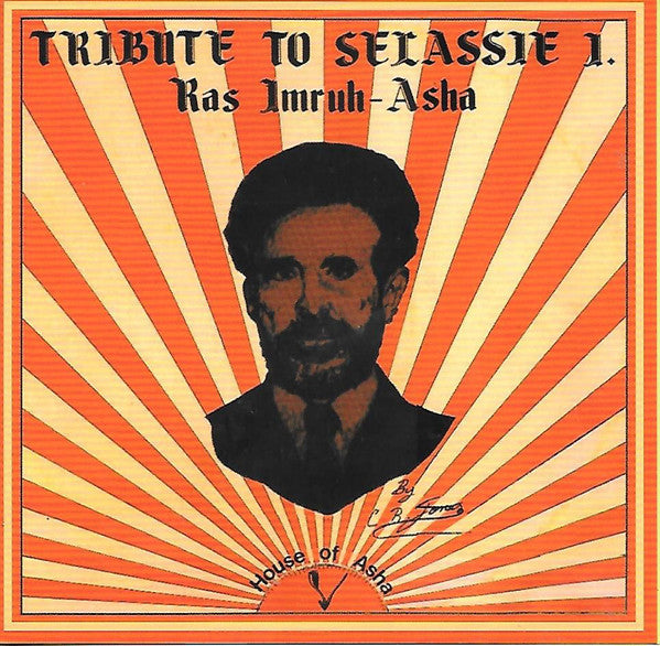Ras Imru Asha ‎– Tribute To Selassie I