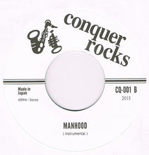 Conquer Rocks ‎– On A Voyage / Manhood