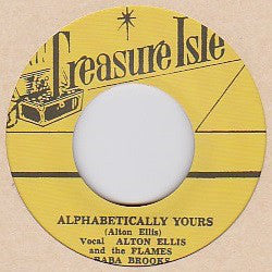 Alton Ellis And The Flames & Baba Brooks / Baba Brooks Band ‎– Alphabetically Yours / Alcatraz