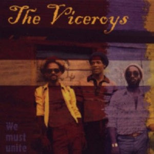 The Viceroys ‎– We Must Unite (CD)