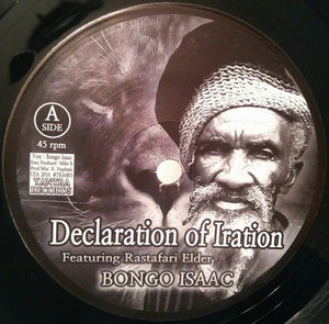 Bongo Isaac Featuring Rastafari Elder ‎– Declaration Of Iration