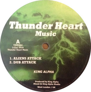 King Alpha ‎– Aliens Attack / Galaxy Dub