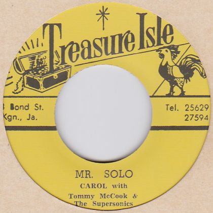 Alton Ellis And The Flames, Lynn Taitt With Tommy McCook & The Supersonics / Carol With Tommy McCook & The Supersonics ‎– Cry Tough / Mr Solo
