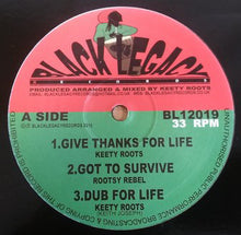 Keety Roots ‎– Give Thanks For Life