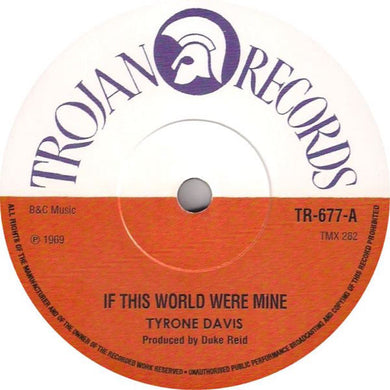 Tyrone Evans 	- If This World Were Mine  / Tyrone Evans & The Slickers 	- You Done Me Wrong