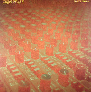 Zion Train ‎– Versions