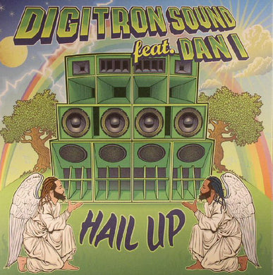 Digitron Sound Feat. Dan I ‎– Hail Up