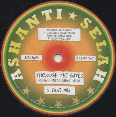 Chazbo Meets Ashanti Selah - Through The Gates / Chambers Of Dub