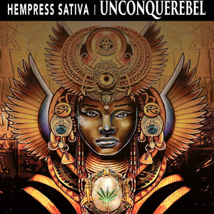 Hempress Sativa ‎– Unconquerebel
