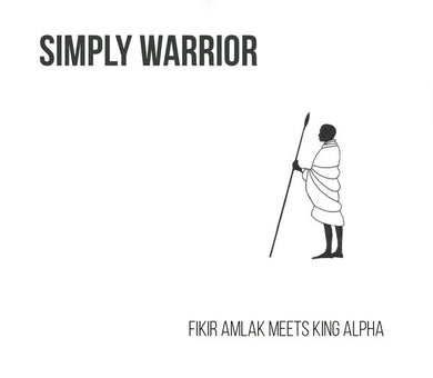 Fikir Amlak ‎– Simply Warrior