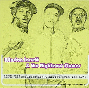 Winston Jarrett & The Righteous Flames ‎– Rise Up !  - Resurrection Classics From The 60's